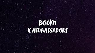Gambar cover X Ambassadors - BOOM (Lyrics) | Panda Music