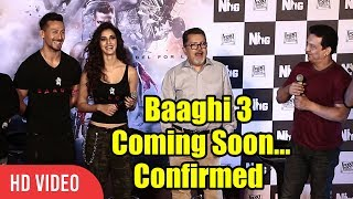 Baaghi 3 ANNOUNCED By Sajid Nadiadwala | Baaghi 3 Coming Soon