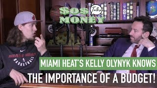 NBA'S KELLY OLYNYK WHO KNOWS THE IMPORTANCE OF A BUDGET