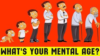 Personality Test: What Is Your Mental Age?