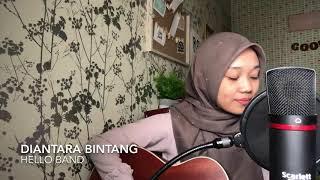 Diantara Bintang - Hello Band (cover)
