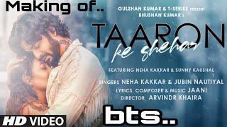 Bts Taaron Ke Shehar Song: Neha Kakkar, Sunny Kausal| Jubin Nautiyal,Jaani |Bhushan Kumar| Arvindr K