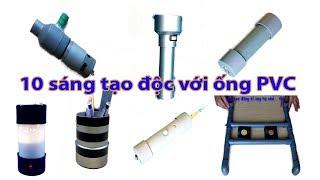 tổng hợp 10 sáng tạo hay với ống nhựa PVC