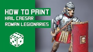 How To Paint Early Imperial Roman Legionaries - Warlord Games Hail Caesar Tutorial
