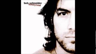 Bob Schneider - Round & Round