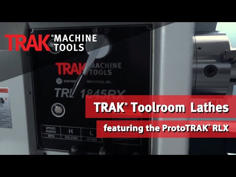 TRAK RX Series Toolroom Lathes Overview featuring the TRL 1845RX