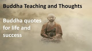 Buddha quotes | Teaching and thoughts of Buddha | motivational quotes | WhatsApp status