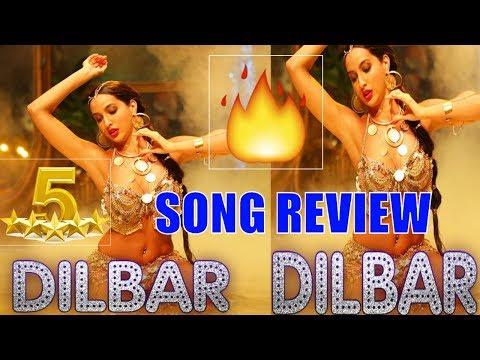Dilbar Song Review Satyameva Jayate Neha Kakkar Dhvani Bhanusali Ikka