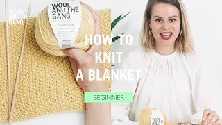 How To Knit: Step By Step Baby Blanket (Free Pattern)