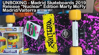 """Back To The Future Madrid Skateboard - 2019 Release """"Nuclear"""" Edition Marty McFly Valterra Unboxing"""