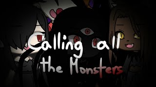 👻Calling All The Monsters👻||GLMV||