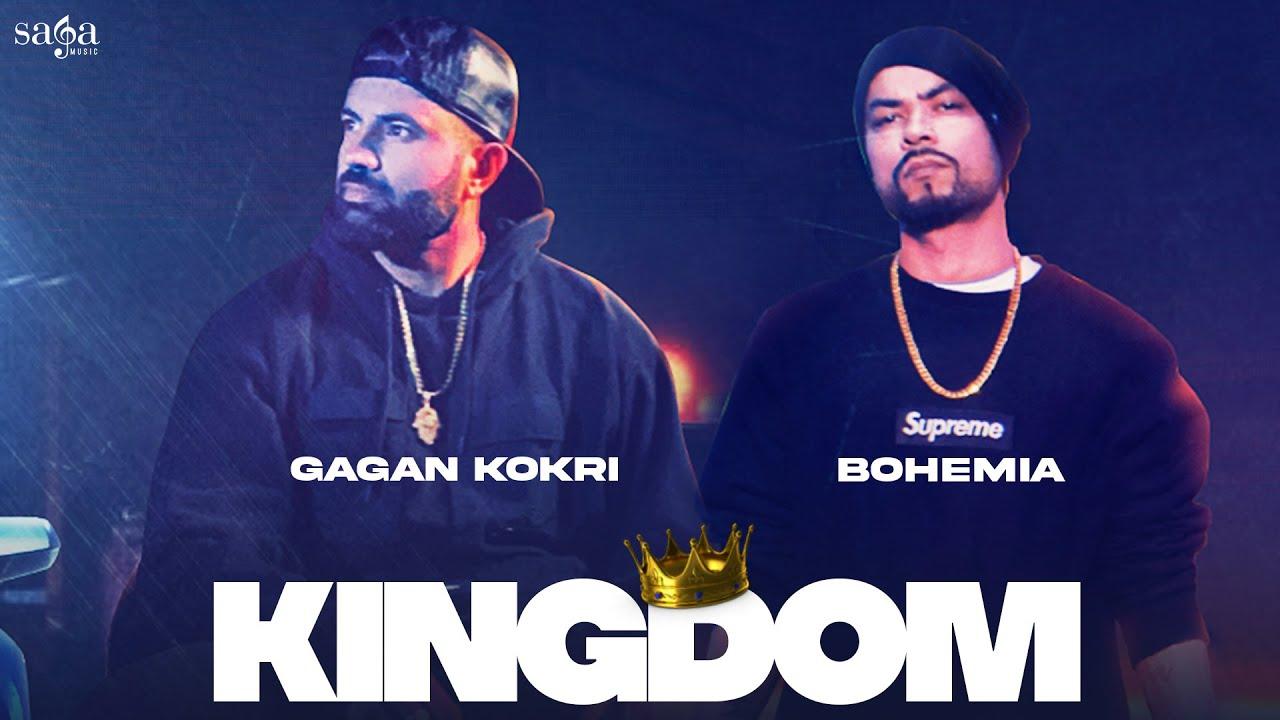 KINGDOM LYRICS - Gagan Kokri, BOHEMIA