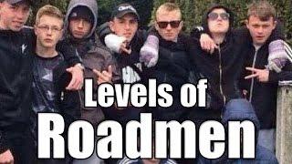 The Levels Of Roadmen