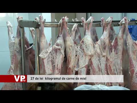 27 de lei  kilogramul de carne de miel