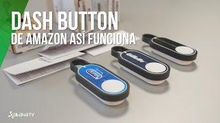Amazon Dash Button, así funciona
