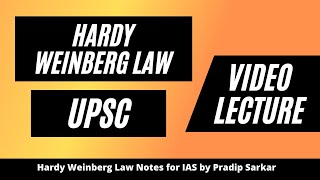 Hardy Weinberg Law for UPSC