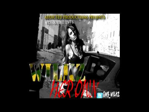 [ Addicted ] @wb_wilkz - her own #ADDICTED