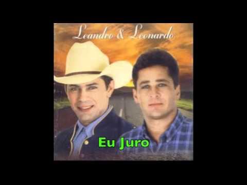 Eu Juro (I Swear) Leandro & Leonardo