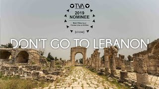 Dont Go To Lebanon - Travel Film By Tolt #12