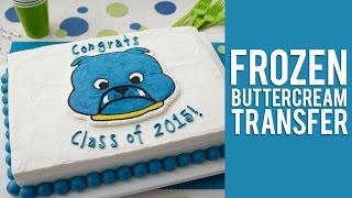 How To Make A Frozen Buttercream Transfer
