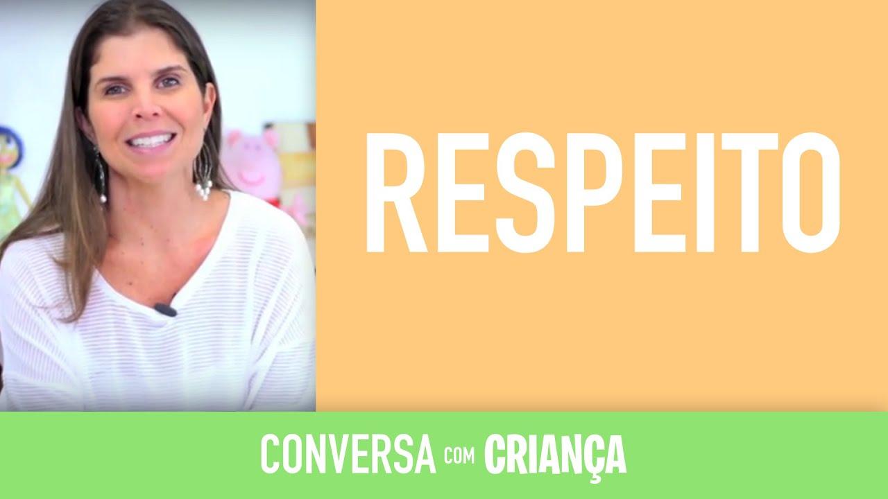 Respeito | Conversa com Criança