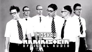 Rammstein   Moskau (Official Audio)