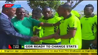 Scoreline: Gor ready to change stats