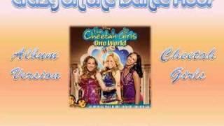 11 Crazy on the Dance Floor - Cheetah Girls [Full CD Version