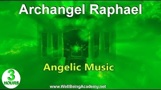 06 - Angelic Music - Archangel Raphael