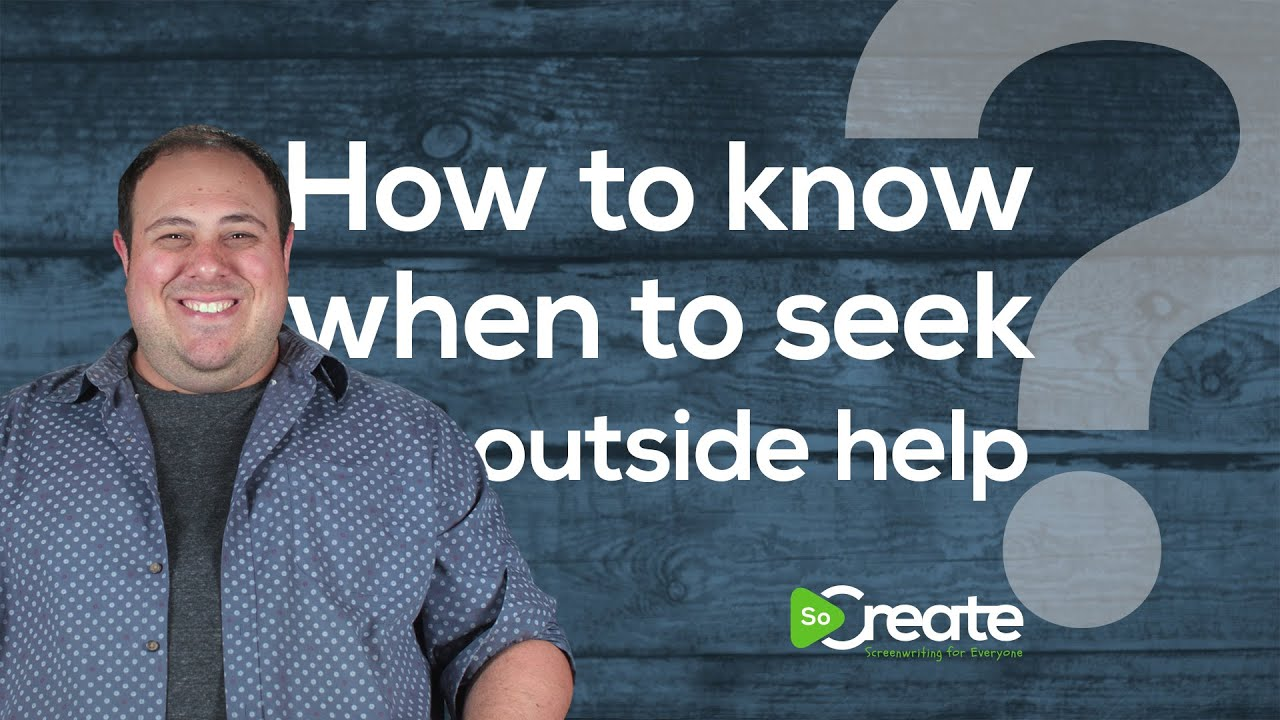 How to Know When to Seek Outside Screenwriting Help, From a Professional Screenwriting Helper
