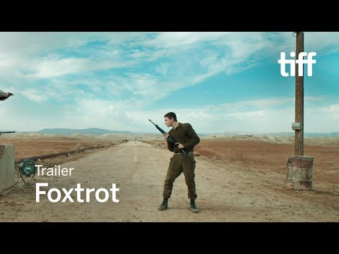 Movie Trailer: Foxtrot (0)