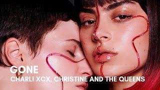 Charli XCX, Christine And The Queens   Gone (Lyrics)