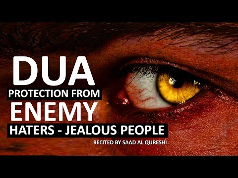 THIS DUA WILL PROTECT YOU FROM ENEMY, JEALOUS PEOPLE , Haters & Evil People