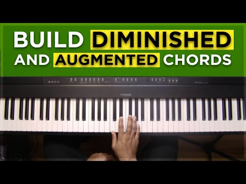 #6: Diminished and Augmented chords