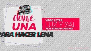 Video Luz Y Sal (Letra) de Funky feat. Edward Sanchez
