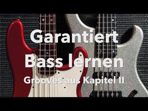 Garantiert Bass Lernen Grooves Kapitel II