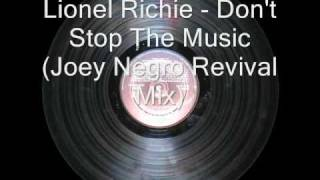 Lionel Richie - Don't Stop The Music (Joey Negro Revival Mix)