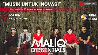Konser Musik Maliq  D'Essentials Dies Natalis ke- 55 UNY