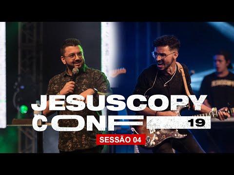 Leandro Barreto & JesusCopy Music // SESSÃO 04 - CONFERÊNCIA JESUSCOPY 2019