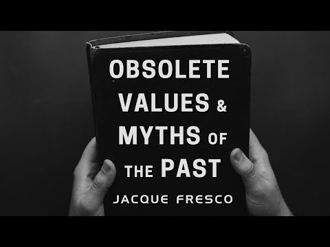 Jacque Fresco - Obsolete Values & Myths of the Past (1975)
