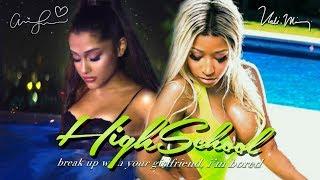 Ariana Grande & Nicki Minaj - break up with your high school girlfriend, i'm bored 💔 (Mashup) | MV