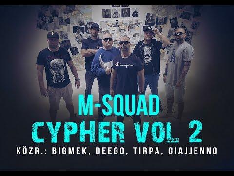 M Squad Cypher 2 Közr Bigmek Deego Tirpa Giajjenno