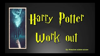 Harry Potter Work Out