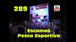 Programa Fishingtur na TV 289 - Torneio no Escamas Pesca Esportiva