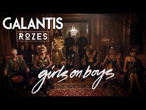 Galantis & ROZES - Girls on Boys (Official Music Video)