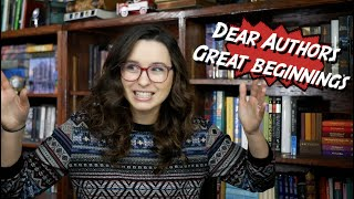 Dear Authors... Great Beginnings To Books