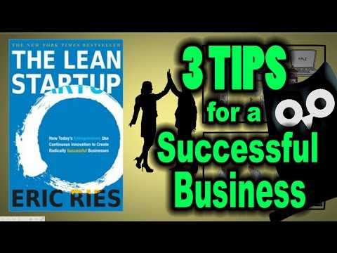 SUCCESSFUL BUSINESS TIPS – The Lean Startup ANIMATED BOOK REVIEW