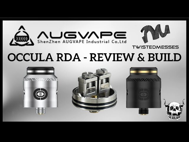 AUGVAPE & TWISTED MESSES Occula RDA Review & Build - Great Flavour, Not a fan of the Clamps!