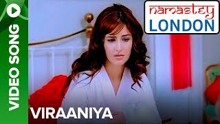 Viraaniya (Video Song) | Namastey London | Akshay Kumar