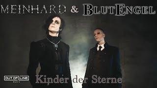 Blutengel & Meinhard - Kinder Der Sterne